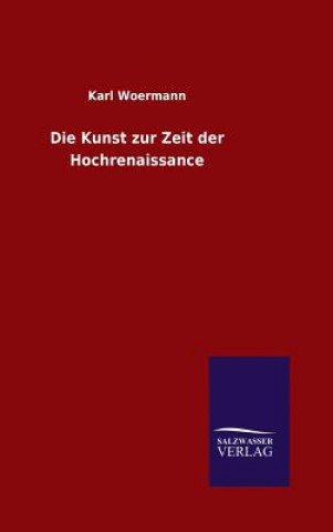 Kunst Zur Zeit Der Hochrenaissance