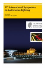 11th International Symposium on Automotive Lighting - ISAL 2015 - Proceedings of the Conference. Vol.16