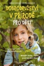 Dobrodružství v přírodě pro děti - In...