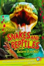 Snakes and Reptiles