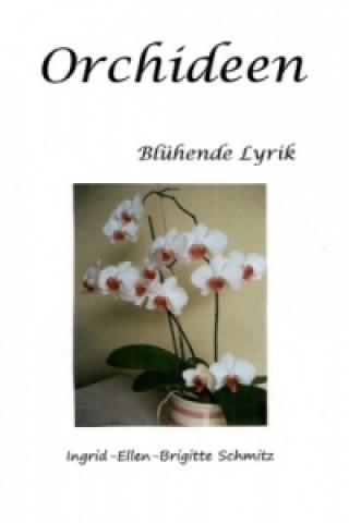 Orchideen - Blühende Lyrik