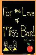 For the Love of Miss Bard