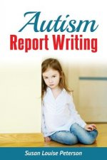 Autism Report Writing