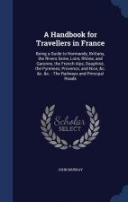 Handbook for Travellers in France
