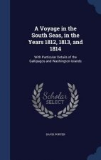 Voyage in the South Seas, in the Years 1812, 1813, and 1814