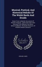 Musical, Poetical, and Historical Relicks of the Welsh Bards and Druids