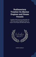 Rudimentary Treatise on Marine Engines and Steam Vessels