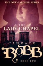 THE LADY CHAPEL: THE OWEN ARCHER SERIES