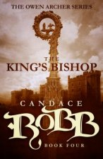 THE KING'S BISHOP: THE OWEN ARCHER SERIE