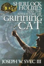 Sherlock Holmes and the Adventure of the Grinning Cat