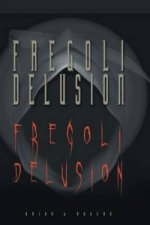 Fregoli Delusiion