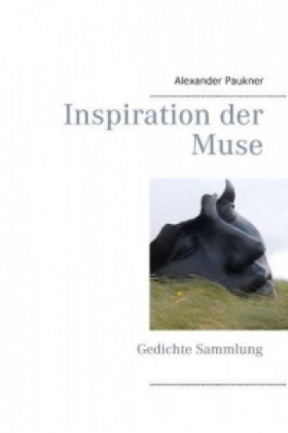 Inspiration der Muse