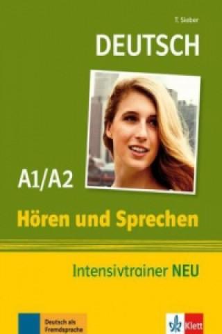 Deutsch Hören und Sprechen Intensivtrainer A1/A2