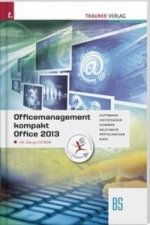 Officemanagement kompakt BS Office 2013, m. Übungs-CD-ROM
