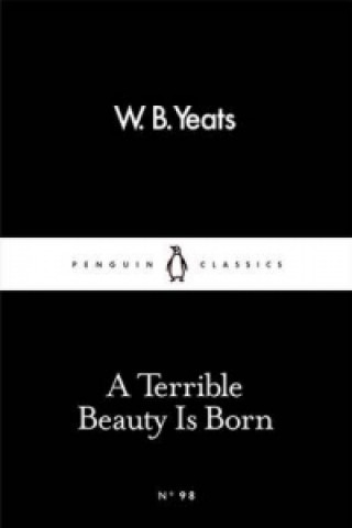 Terrible Beauty Is Born