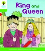 Oxford Reading Tree Biff, Chip and Kipper Stories Decode and Develop: Level 2: King and Queen