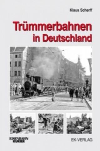Trümmerbahnen in Deutschland