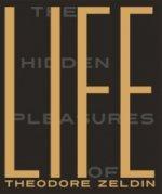 Hidden Pleasures of Life