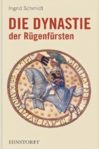 Die Dynastie der Rügenfürsten