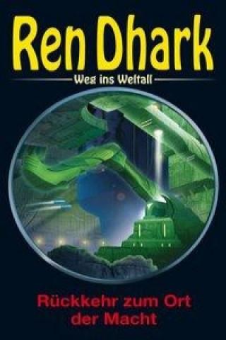 Ren Dhark, Weg ins Weltall - Rückkehr zum Ort der Macht