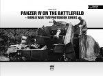 Panzer IV on the Battlefield: World War 2 Photobook Series