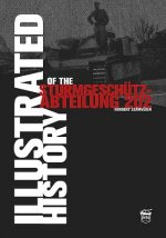 Illustrated History of the Sturmgeschutz-Abteilung 202