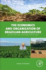 Economics and Organization of Brazilian Agriculture