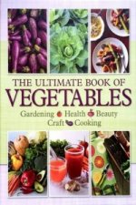 Ultimate Book of Vegetables