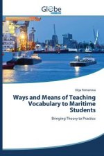 Ways and Means of Teaching Vocabulary to Maritime Students