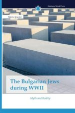 The Bulgarian Jews during WWII