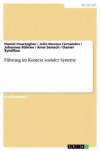 Führung im Kontext sozialer Systeme