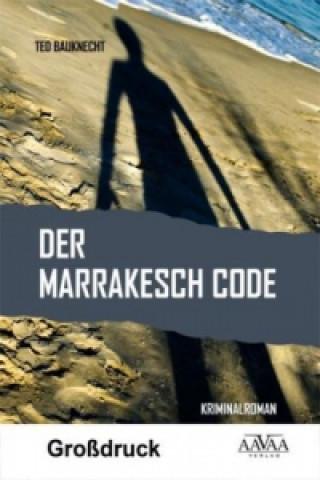Der Marrakesch Code, Großdruck