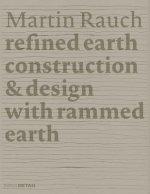 Martin Rauch: Refined Earth