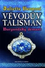 Vévodův talisman Burgundský démant