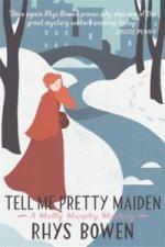 Tell Me Pretty Maiden