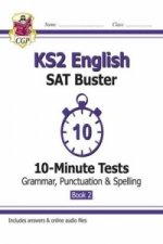 New KS2 English SAT Buster 10-Minute Tests: Grammar, Punctuation & Spelling - Book 2 (for 2020)
