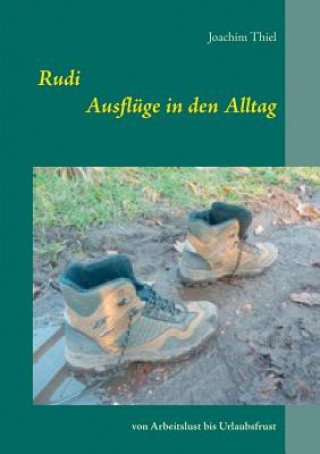 Rudi Ausfluge in Den Alltag