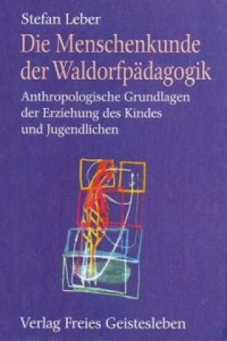 Die Menschenkunde der Waldorfpädagogik