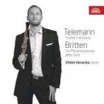 Telemann: Fantasie, Britten: Metamorfózy / Vilém Veverka - hoboj - CD