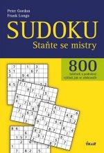 Sudoku - Staňte se mistry - 800 luštěnek a podrobný výklad, jak se zdokonalit