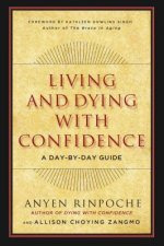 Living and Dying with Confidence