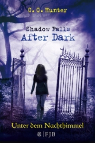 Shadow Falls - After Dark - Unter dem Nachthimmel