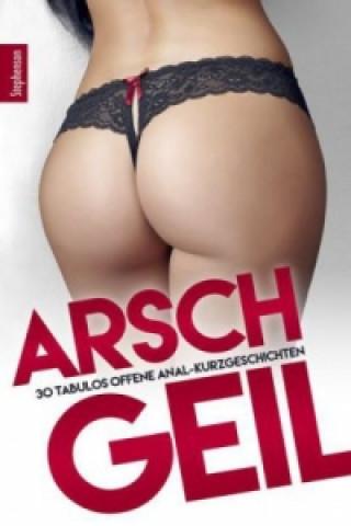 Arschgeil