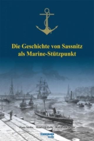 Die Geschichte von Sassnitz als Marine-Stützpunkt
