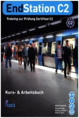EndStation C2 - Kurs- & Arbeitsbuch