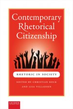 CONTEMPORARY RHETORICAL CITIZENSHIP