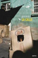 Alex Webb: La Calle