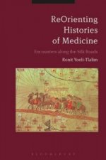 Reorienting Histories of Medicine