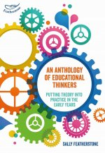 ANTHOLOGY OF EDUCATIONAL THINKERS F