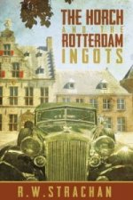 Horch and the Rotterdam Ingots